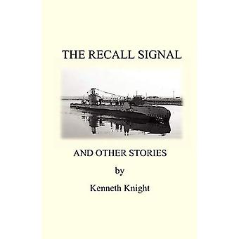 The Recall Signal and Other Stories