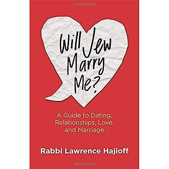 Heirate mich die Juden?: eine Anleitung zur Partnersuche, Beziehungen, Liebe und Ehe