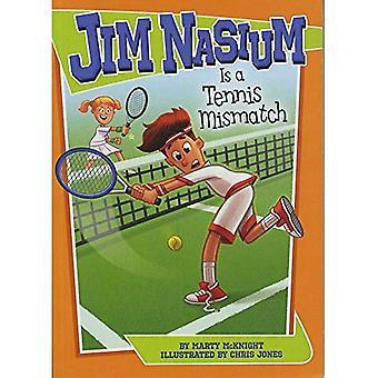 Jim Nasium Is een Mismatch Tennis