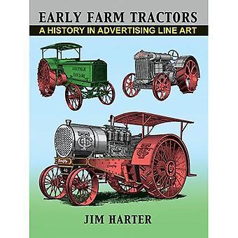 Early Farm Tractors