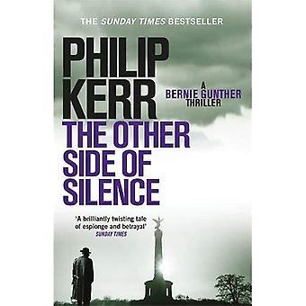 The Other Side of Silence: Bernie Gunther Thriller 11 (Bernie Gunther 11)