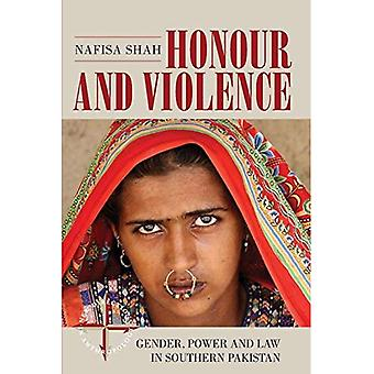 Honour and Violence: Gender, Power and Law in Southern Pakistan (New Directions in Anthropology)