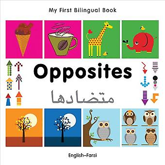 My First Bilingual Book - Opposites: English-Farsi