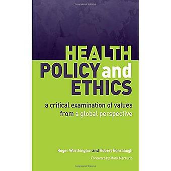 Terveydenhuollon ja etiikka: kriittisesti arvojen maailmanlaajuisesta näkökulmasta
