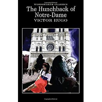 The Hunchback of Notre Dame (Wordsworth Classics)