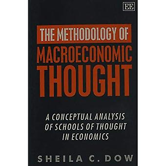Methodology of Macroeconomic Thought A Conceptual Analysis of Schools of Thought in Economics