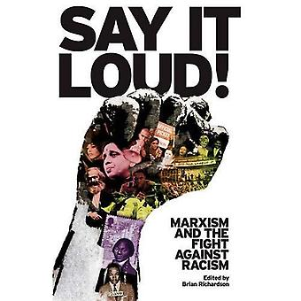 Say It Loud: Marxism and the Fight Against the Racism