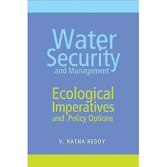 Water Security and Management: Ecological Imperatives and Policy Options