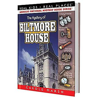 The Mystery of the Biltmore House (Real Kids! Real Places! (Hardcover))
