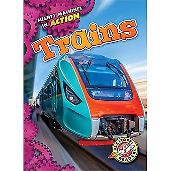 Trains (Mighty Machines in Action)