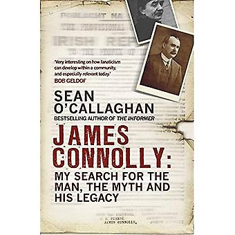 James Connolly: My Search for the Man, the Myth and� his Legacy