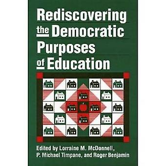 Redescubriendo los fines democráticos de la educación por McDonnell y Lorena M.