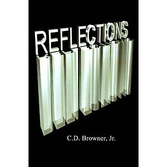 Reflections by Browner & C. D. & Jr.