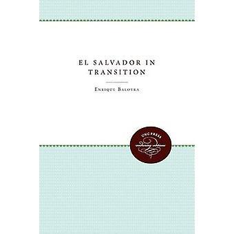 El Salvador i övergången av Baloyra & Enrique A.