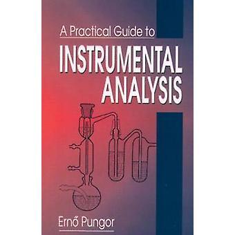 Praktische Anleitung zur instrumentellen Analytik von Pungor & Erno