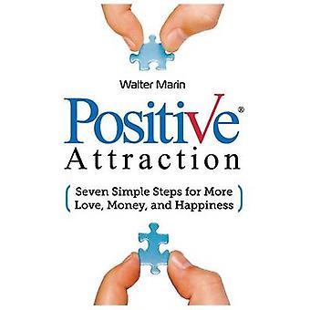 多くの愛お金とマリン ・ ウォルターによって幸福のための肯定的な魅力 7 簡単な手順