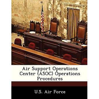 Air Support Operations Center ASOC operasjoner prosedyrer US Air Force