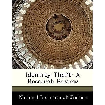 Identity Theft A Research Review by National Institute of Justice