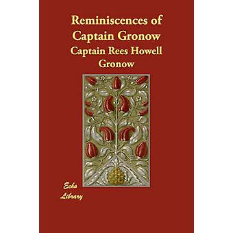 Reminiscences of Captain Gronow by Gronow & Captain Rees Howell