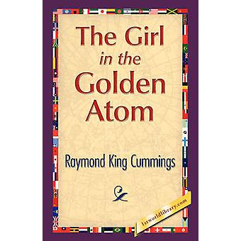 The Girl in the Golden Atom by Cummings & Raymond King