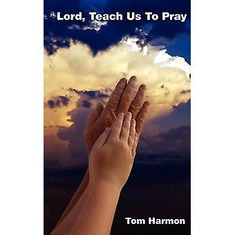 Herr Lehre uns beten von Harmon & Tom
