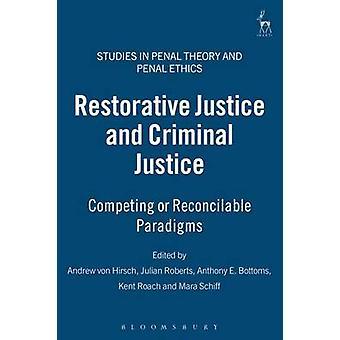 Reparativ rättvisa och straffrättskipning av Schiff & Mara