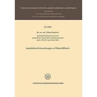 Analytische Untersuchungen une Polyamidfasern de Rossbach & Volker