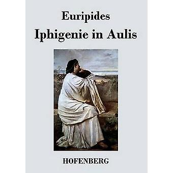 Iphigenie i Aulis af Euripides