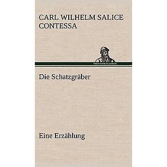 Die Schatzgraber por Contessa & Carl Wilhelm Salice