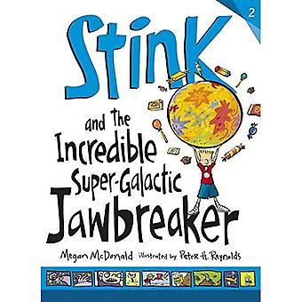 Stanken och den otroliga Super galaktiska Jawbreaker