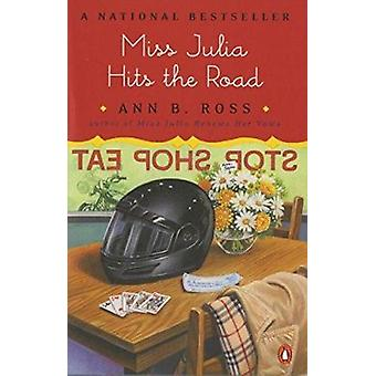 Miss Julia Hits the Road (Southern Comedy of Manners) Book