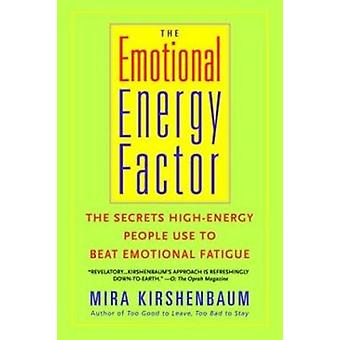 The Emotional Energy Factor by Mira Kirshenbaum - 9780440509257 Book