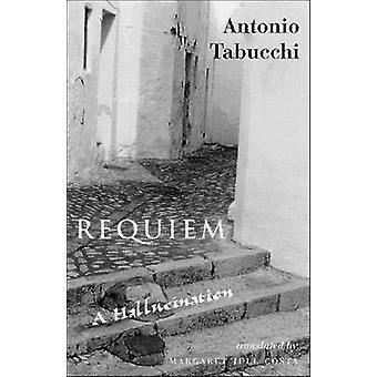 Requiem - A Hallucination by Antonio Tabucchi - M. J. Costa - 97808112