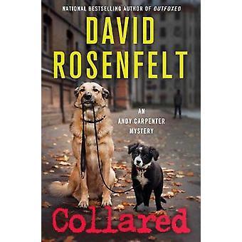 Collared by David Rosenfelt - 9781250055354 Book