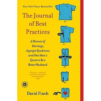 The Journal of Best Practices - A Memoir of Marriage - Asperger Syndro
