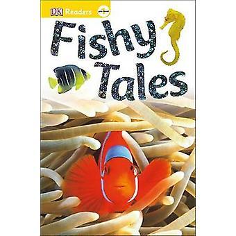 Fishy Tales by DK Publishing - 9781465434944 Book