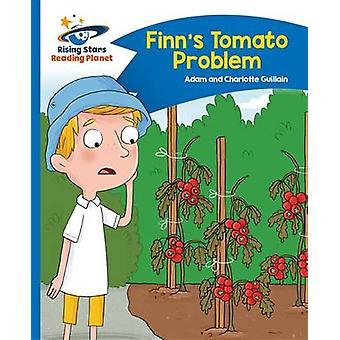 Reading Planet - Finn's Tomato Problem - Blue - Comet Street Kids by A