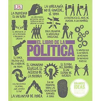 El Libro de la Politica by DK - 9781465466297 Book