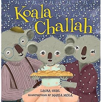 Koala Challah by Laura Gehl - 9781512420883 Book