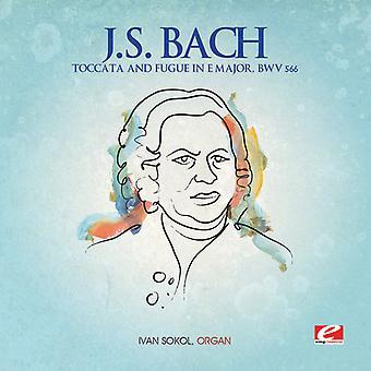 J.s. Bach - j.s. Bach: Toccata & Fuge in E-Dur, Wbv 566 USA import