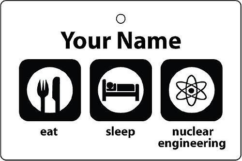 Personalised Eat Sleep Nuclear Engineering Car Air Freshener