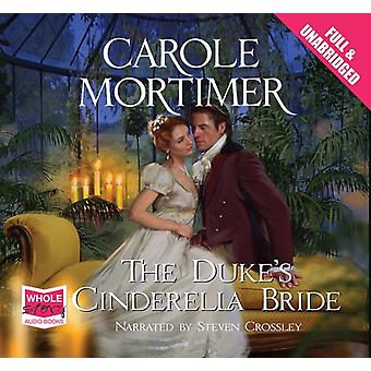 The Duke's Cinderella Bride (Unabridged Audiobook) (Audio CD) by Mortimer Carole