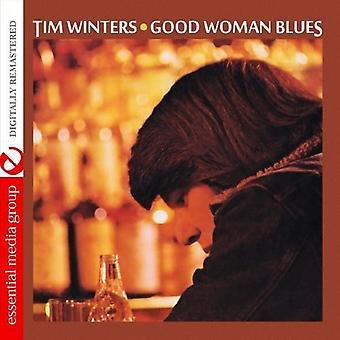 Tim Winters - Good Woman Blues [CD] USA import