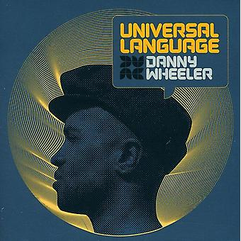 Danny Wheeler - universelle Sprache [CD] USA import