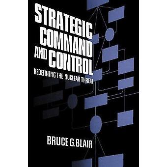 Strategic Command und Control von Bruce Blair