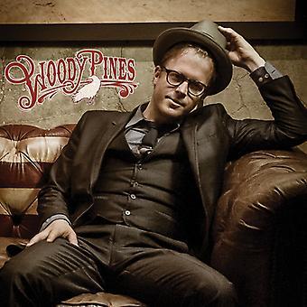 Woody Pines - Woody Pines [Vinyl] USA importeren