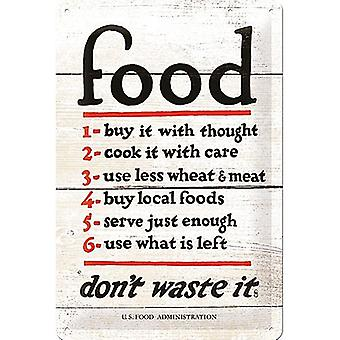 Food Don'T Waste It Embossed Metal Sign 300Mm X 200Mm
