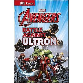 Bewundern Sie die Avengers Kampf gegen Ultron von DK - 9780241007631 Buch