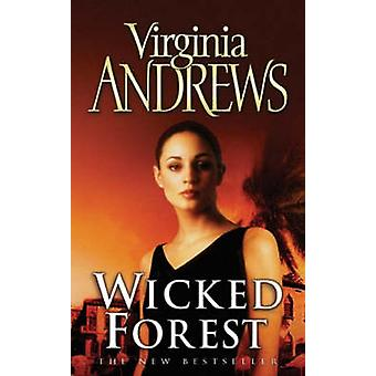 Wicked Forest by Virginia Andrews - 9780743461405 Book