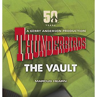 Thunderbirds - The Vault by Marcus Hearn - 9780753556351 Book